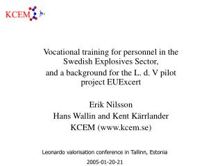 Vocational training for personnel in the Swedish Explosives Sector,