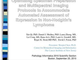 Xin Qi, PhD, Daniel J. Medina, PhD, Laura Zheng, MS,