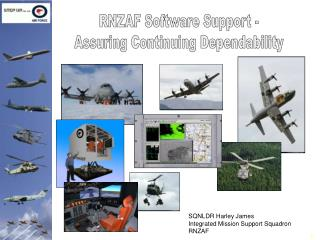 RNZAF Software Support - Assuring Continuing Dependability