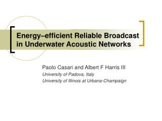 Energy–efficient Reliable Broadcast in Underwater Acoustic Networks