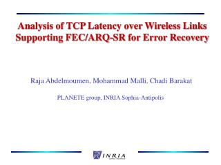 Analysis of TCP Latency over Wireless Links Supporting FEC/ARQ-SR for Error Recovery