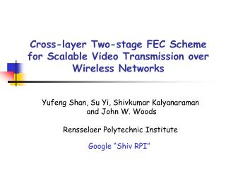 Cross-layer Two-stage FEC Scheme for Scalable Video Transmission over Wireless Networks
