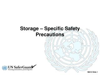 Storage – Specific Safety Precautions