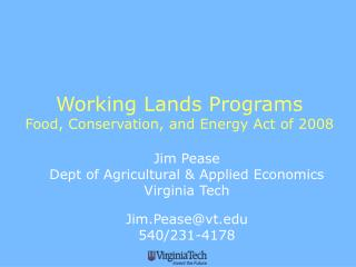 Working Lands Programs Food, Conservation, and Energy Act of 2008