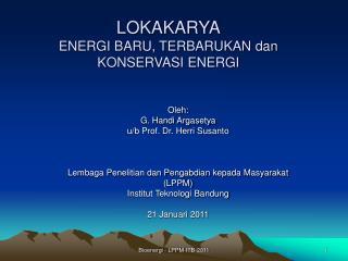 LOKAKARYA ENERGI BARU, TERBARUKAN dan KONSERVASI ENERGI