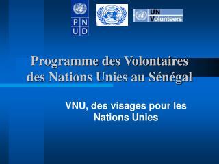 Programme des Volontaires des Nations Unies au S n gal