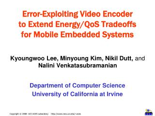 Error-Exploiting Video Encoder  to Extend Energy/QoS Tradeoffs  for Mobile Embedded Systems