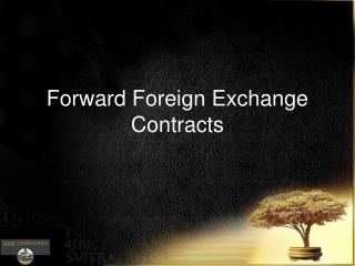 Forward Foreign Exchange Contracts