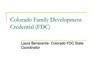 Colorado Family Development Credential (FDC)