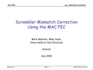 Scrambler Mismatch Correction  Using the MAC FEC