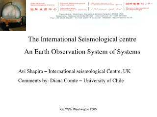 The International Seismological centre An Earth Observation System of Systems