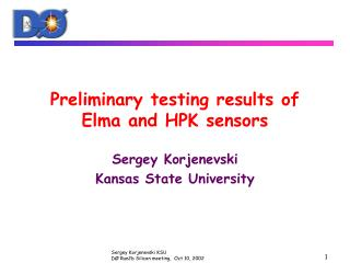 Preliminary testing results of Elma and HPK sensors
