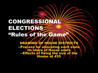"CONGRESSIONAL ELECTIONS ""Rules of the Game"""