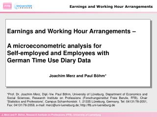 Earnings and Working Hour Arrangements – A microeconometric analysis for