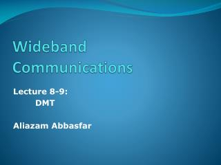 Wideband Communications
