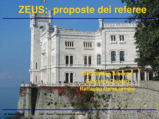 ZEUS:  proposte dei referee