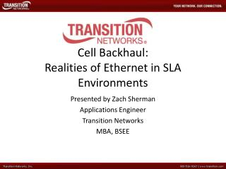 Cell Backhaul: Realities of Ethernet in SLA Environments