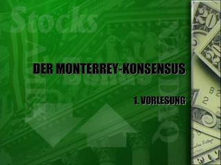 DER MONTERREY-KONSENSUS