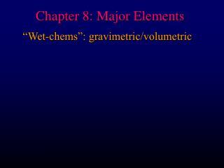 Chapter 8: Major Elements