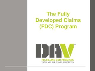 The Fully Developed Claims (FDC) Program