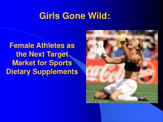 Female Athletes as the Next Target Market for Sports Dietary Supplements