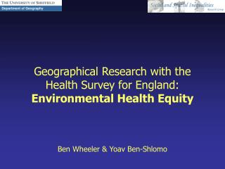 Geographical Research with the Health Survey for England: Environmental Health Equity