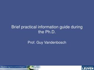 Brief practical information guide during the Ph.D.