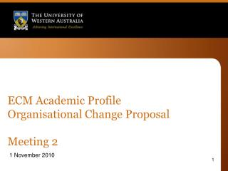 ECM Academic Profile Organisational Change Proposal Meeting 2