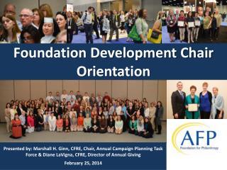 Foundation Development Chair  Orientation