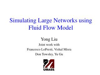 Simulating Large Networks using Fluid Flow Model