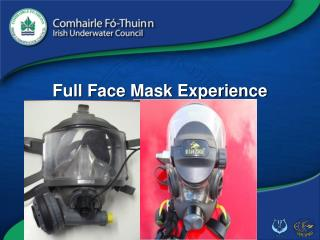 Full Face Mask Experience Course