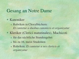 Gesang an Notre Dame