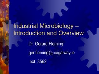 Industrial Microbiology   Introduction and Overview