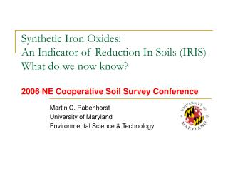 Martin C. Rabenhorst University of Maryland Environmental Science & Technology