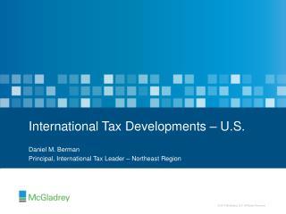 International Tax Developments – U.S.