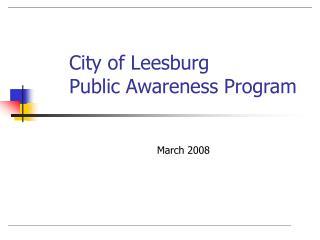 City of Leesburg Public Awareness Program