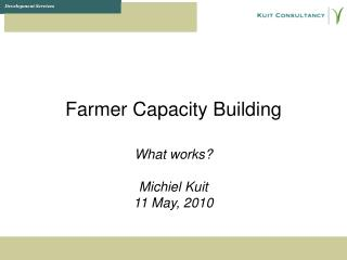 Farmer Capacity Building