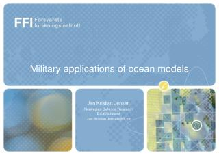 Military applications of ocean models