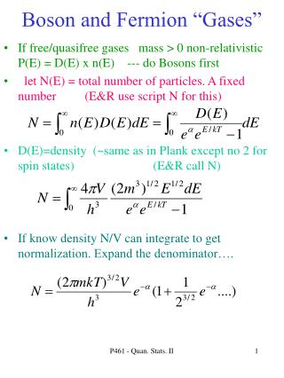 Boson and Fermion  Gases