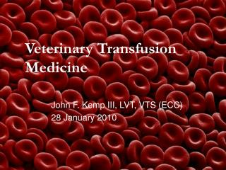 Veterinary Transfusion Medicine