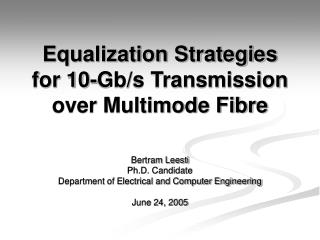 Equalization Strategies for 10-Gb/s Transmission over Multimode Fibre