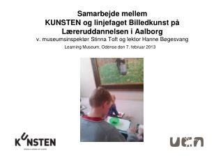 Learning Museum, Odense den 7. februar 2013