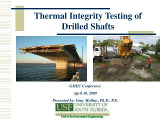 Thermal Integrity Testing of Drilled Shafts