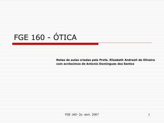 FGE 160 - ÓTICA