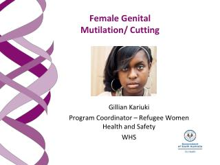 Female Genital  Mutilation/ Cutting