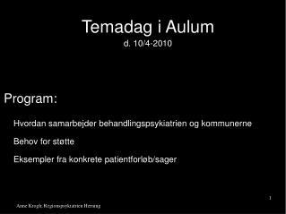 Temadag i Aulum d. 10/4-2010