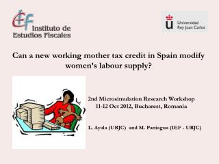 Can a new working mother tax credit in Spain modify women's labour supply?