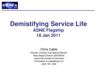 Demistifying Service Life ASNE Flagship 18 Jan 2011