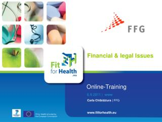 Fit for Health is funded by  the European Commission