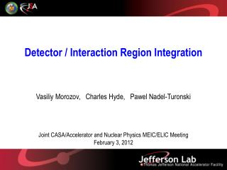Detector / Interaction Region Integration